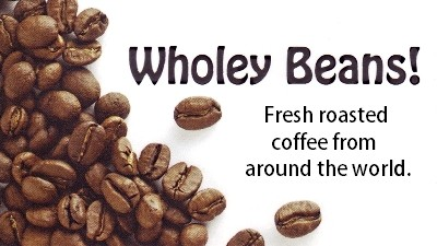 Wholey Beans - Fresh roasted coffee from around the world.